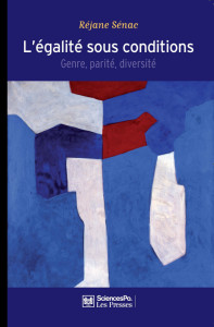 Couverture de L'égalité sous conditions, ed. Presses de Sciences Po